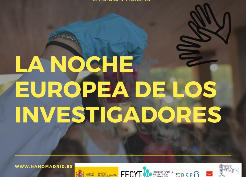 ¡La Noche Europea de los Investigadores!