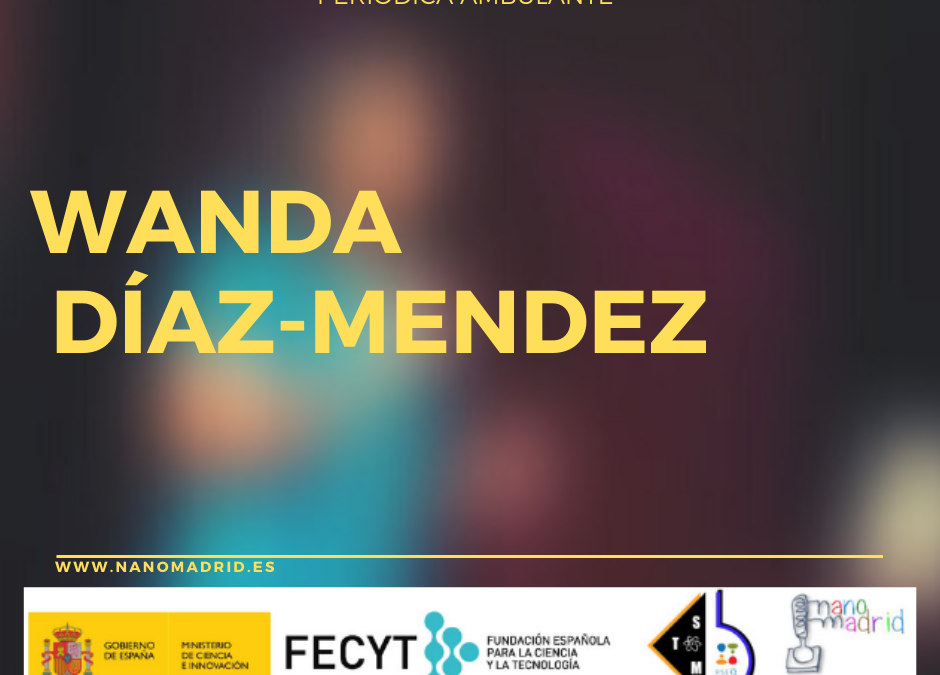 Discapacidad y ciencia: Wanda Díaz-Merced